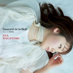 Gaspard de la Nuit by Maurice Ravel ;   Aya Nagatomi